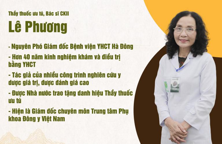 Bác sĩ Lê Phương là một thầy thuốc giỏi chuyên môn và giàu kinh nghiệm