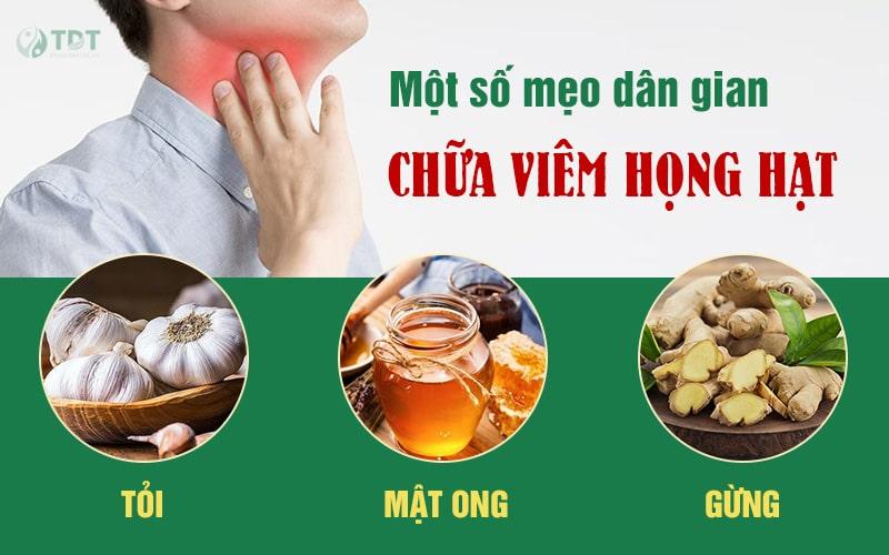 Phương pháp dân gian chữa viêm họng hạt