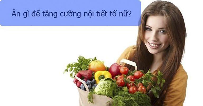 Ăn gì để tăng cường sức khoẻ sinh lý nữ giới?