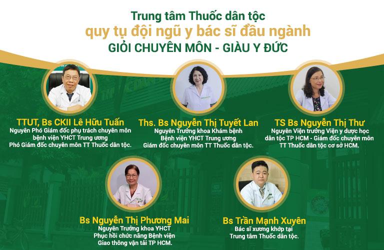 Trung tâm Thuốc dân tộc quy tụ đội ngũ y bác sĩ giàu kinh nghiệm sáng y đức