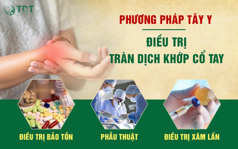 Các phương pháp điều trị bệnh tràn dịch khớp cổ tay