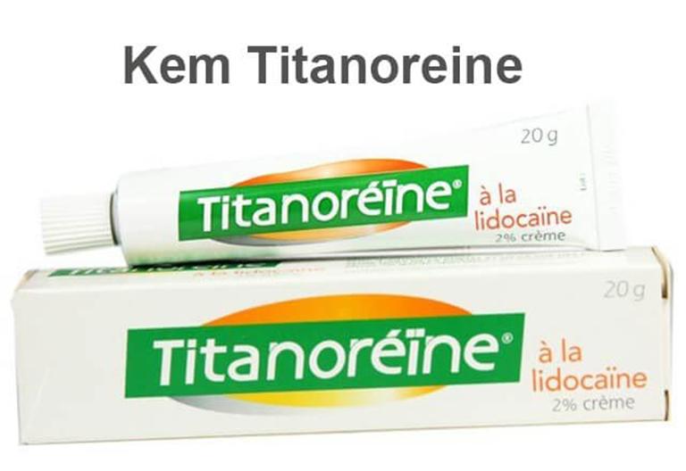 Thuốc bôi trĩ Titanoreine được nhiều bà mẹ lựa chọn và tin dùng