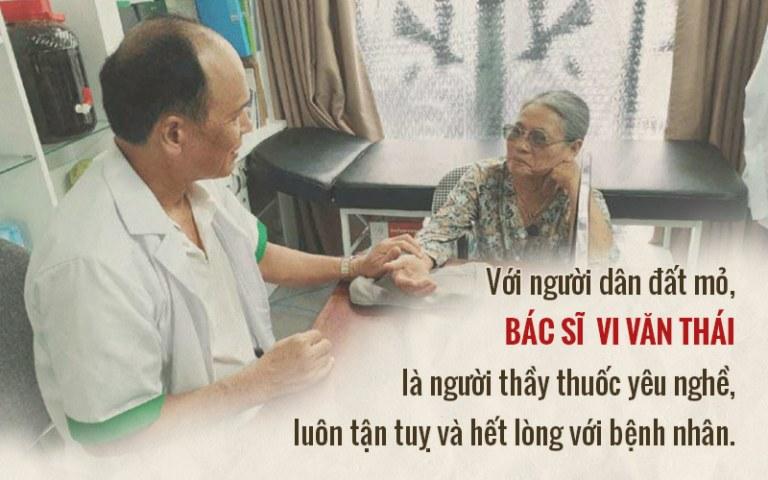 Bác sĩ Vi Văn Thái và quan điểm trong nghề