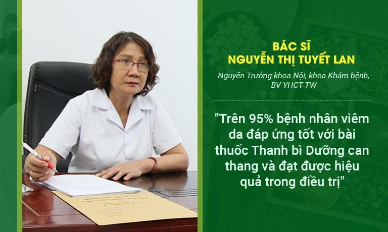 Bác sĩ Tuyết Lan đánh giá về hiệu quả bài thuốc Thanh bì Dưỡng can thang