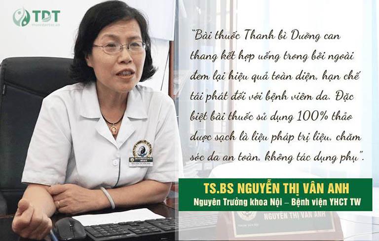Tiến sĩ, bác sĩ Nguyễn Thị Vân Anh đánh giá về hiệu quả bài thuốc Thanh bì Dưỡng can thang