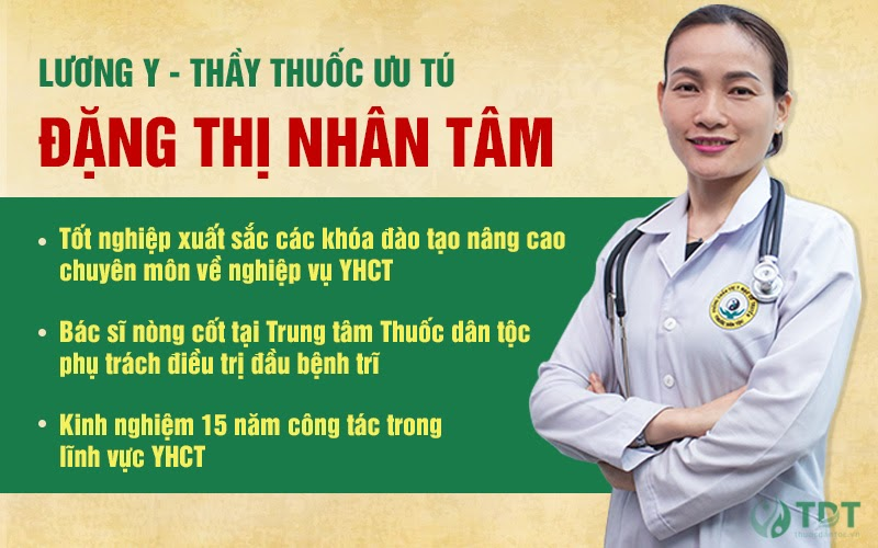 Bác sĩ Đặng Thị Nhân Tâm - Chuyên gia điều trị bệnh trĩ tại Thuốc dân tộc.