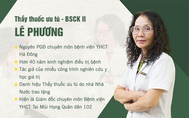 Bác sĩ Lê Phương có nhiều năm kinh nghiệm chữa viêm mũi xoang