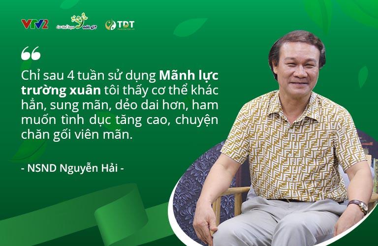 NSND Nguyễn Hải luôn tin dùng Mãnh lực trường xuân