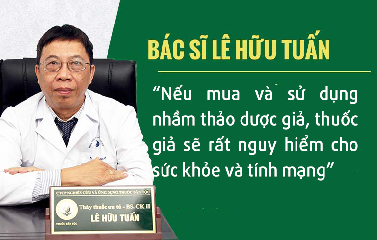 Bác sĩ Lê Hữu Tuấn cảnh báo nguy hiểm khi mua nhầm hàng giả