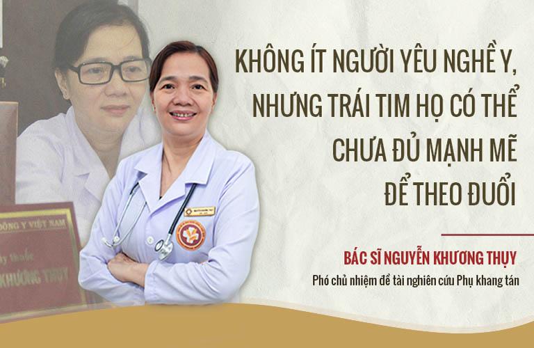 Niềm đam mê về Y học cổ truyền là động lực để bác sĩ Thụy gắn bó với nghề