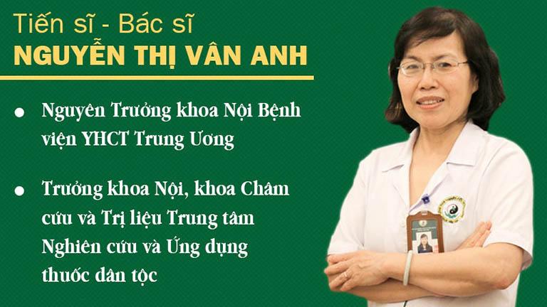 Bác sĩ Nguyễn Thị Vân Anh có kinh nghiệm nhiều năm công tác trong lĩnh vực YHCT