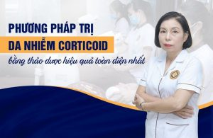 Giải pháp phục hồi da nhiễm Corticoid hiệu quả