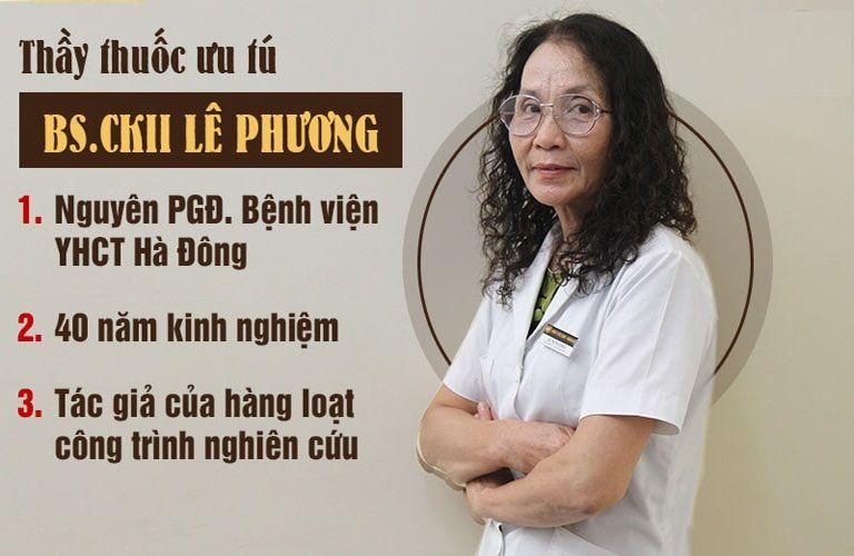Thầy thuốc ưu tú, Bác sĩ CKII Lê Thị Phương – Giám đốc chuyên môn Bệnh viện YHCT Đa khoa Quân dân 102 (tiền thân là Trung tâm Thừa kế và Ứng dụng Đông y Việt Nam)
