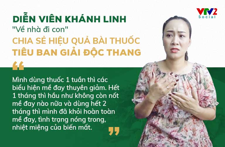 Diễn viên Khánh Linh chia sẻ hiệu quả bài thuốc Tiêu ban Giải độc thang