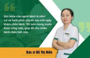 Bác sĩ Hiền luôn đặt sức khỏe người bệnh lên hàng đầu