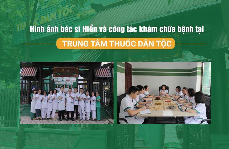 Bác sĩ Hiền và công tác nghiên cứu, khám chữa bệnh tại Trung tâm Thuốc dân tộc