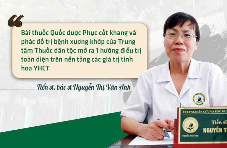 Bác sĩ Nguyễn Vân Anh đánh giá về bài thuốc Quốc dược Phục cốt khang