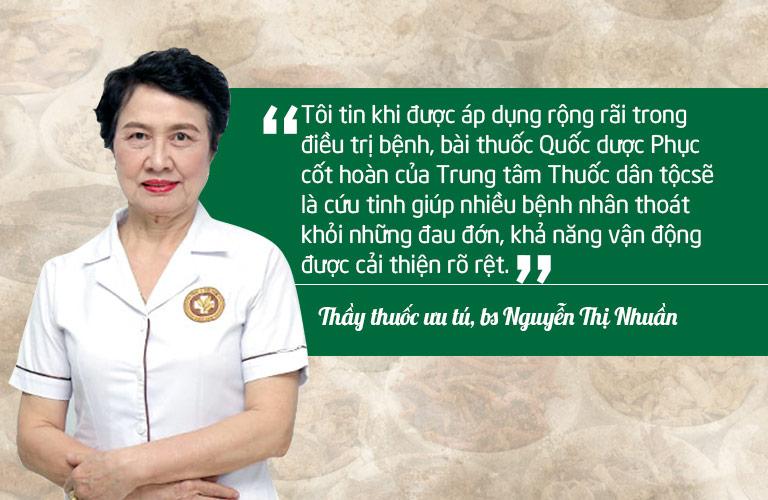 Bác sĩ Nguyễn Thị Nhuần đánh giá cao bài thuốc Quốc dược Phục cốt hoàn