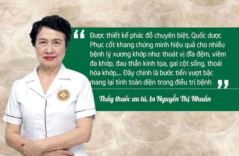 Bác sĩ Nguyễn Thị Nhuần đánh giá cao hiệu quả của bài thuốc Quốc dược Phục cốt khang