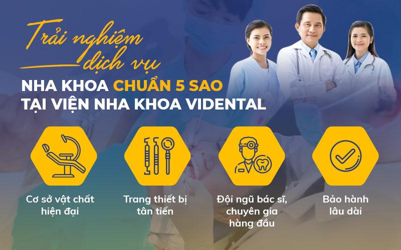 Viện nha khoa vidental và dịch vụ chuẩn 5 sao