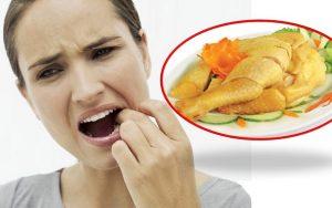 Người bị đau răng có nên ăn thịt gà không?