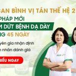 Sơ can Bình vị tán thế hệ 2 - Giải pháp mới CHẤM DỨT bệnh dạ dày trong 45 ngày