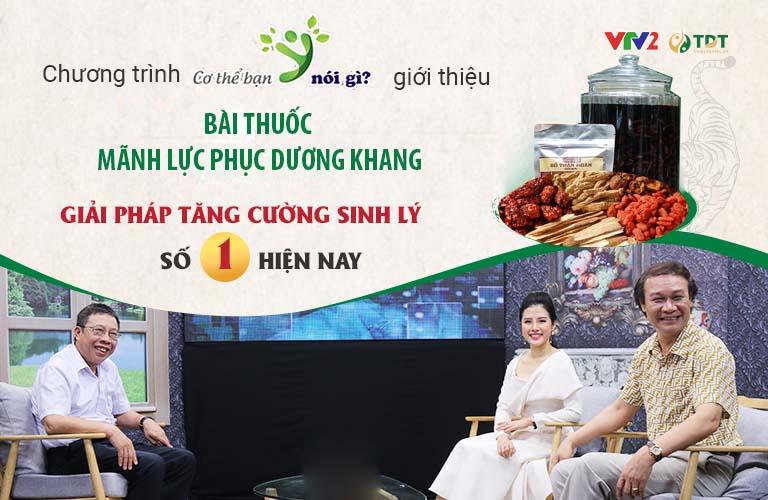 Bài thuốc và giải pháp tăng cường sinh lý Thuốc dân tộc được VTV2 giới thiệu, nghệ sĩ Nguyễn Hải tin dùng