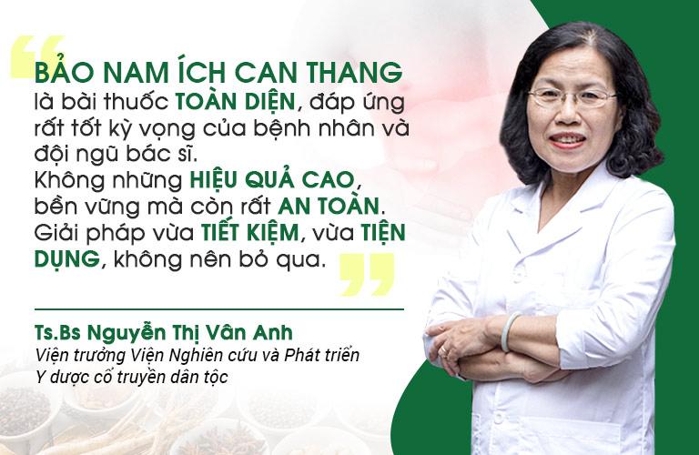 Bác sĩ Vân Anh nhận xét về tổng quát về bài thuốc Bảo nam Ích can thang