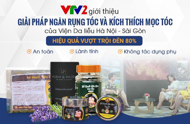 Giải pháp ngăn rụng tóc và kích thích mọc tóc của Viện Da liễu Hà Nội - Sài Gòn được giới thiệu trên fanpage của VTV2